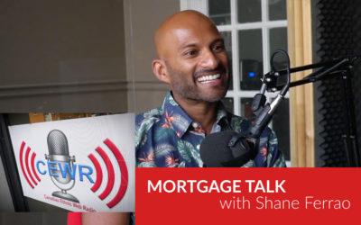 Mortgage Talk with Shane Ferrao on Talk Time at Radio CEWR